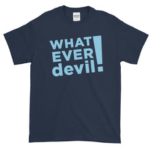 "Load image into Gallery viewer, ""Whatever devil!"" Sky Blue"