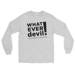 """Whatever devil!"" Black LS"