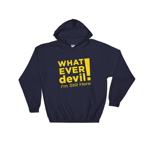 """I'm Still Here"" Hoodie Gold"