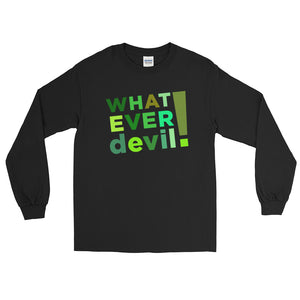 """Whatever devil!"" Shades Green LS"