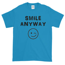 "Load image into Gallery viewer, ""Smile Anyway"" Black Letter"