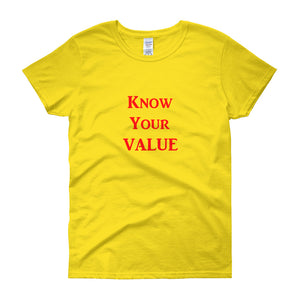 """Know Your Value"" Red Letter"