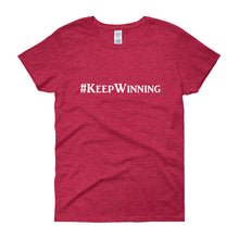 "Load image into Gallery viewer, ""Keep Winning"" White Letter"