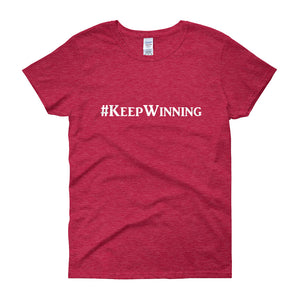 """Keep Winning"" White Letter"