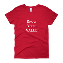 "Load image into Gallery viewer, ""Know Your Value"" White Letter"