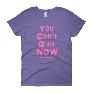 """You Can't Quit"" Lady Pink"