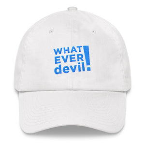 """Whatever devil!"" Aqua Letter Dad hat"