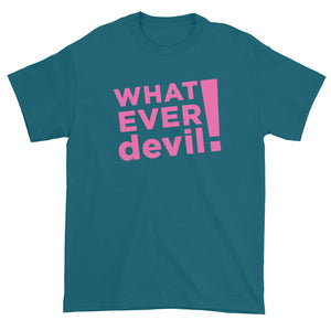 """Whatever devil!"" Pink"