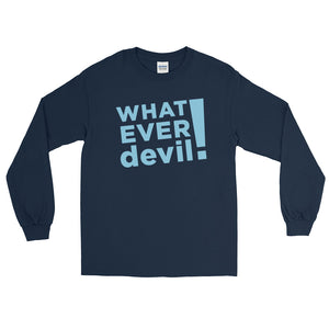 """Whatever devil!"" Sky Blue LS"