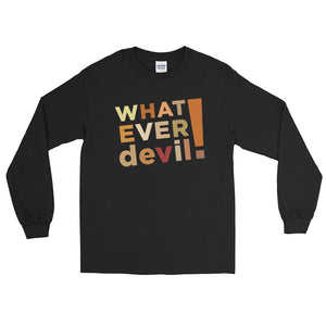 """Whatever devil!"" Shades Brown LS"