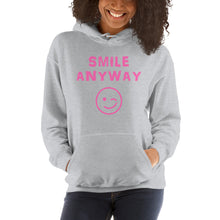 "Load image into Gallery viewer, ""Smile Anyway"" Hoodie Pink"