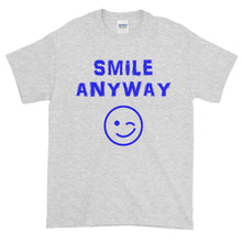 "Load image into Gallery viewer, ""Smile Anyway"" Blue Letter"