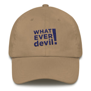 """Whatever devil!"" Navy Letter Dad hat"