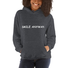"Load image into Gallery viewer, ""Smile Anyway"" Hoodie White 2"