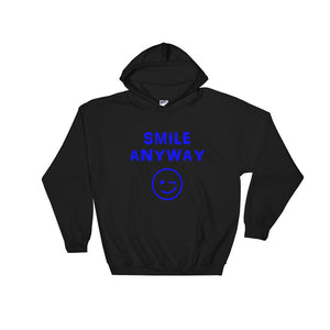"""Smile Anyway"" Hoodie Blue"