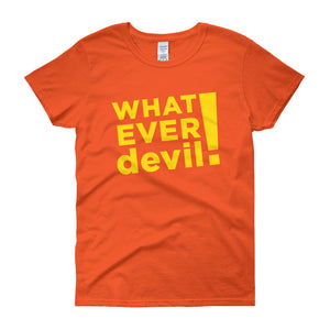 """Whatever devil!"" Lady Gold"