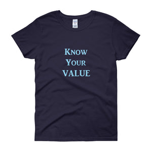 """Know Your Value"" Sky Blue Letter"