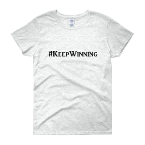 """Keep Winning"" Black Letter"
