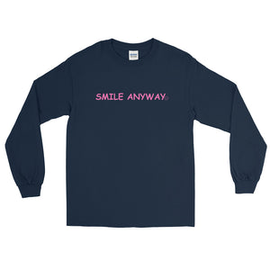 """Smile Anyway"" LS Pink 2"