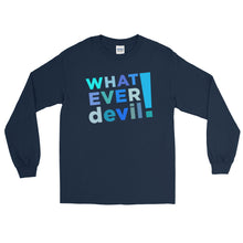 "Load image into Gallery viewer, ""Whatever devil!"" Shades Blue LS"