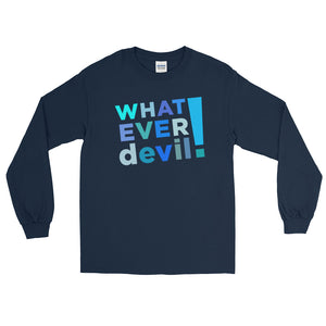 """Whatever devil!"" Shades Blue LS"