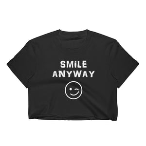 """Smile Anyway"" Crop White Letter"
