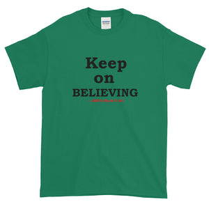 """BELIEVING"" T-Shirt"