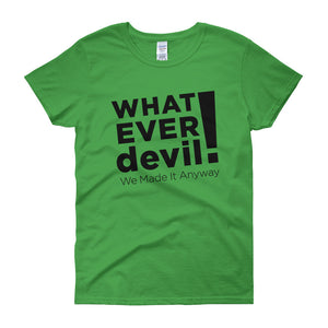 """Whatever devil!"" Lady Black X"
