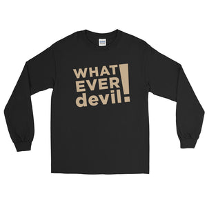 """Whatever devil!"" Tan LS"