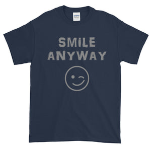 """Smile Anyway"" Gray Letter"