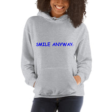 "Load image into Gallery viewer, ""Smile Anyway"" Hoodie Blue 2"