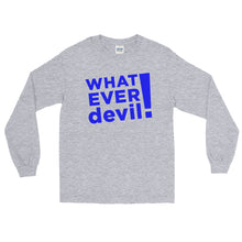 "Load image into Gallery viewer, ""Whatever devil!"" Blue LS"