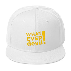 """Whatever devil!"" Gold Letter Snapback"