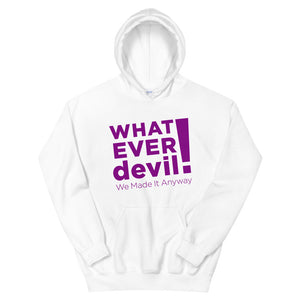 """Whatever devil!"" Hoodie Purple X"