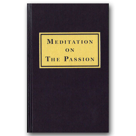 Meditation on the Passion: Walsh