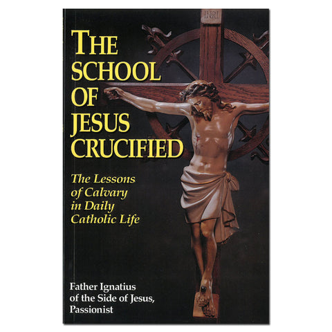 School of Jesus Crucified - Ignatius