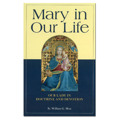 Mary in Our Life - Most