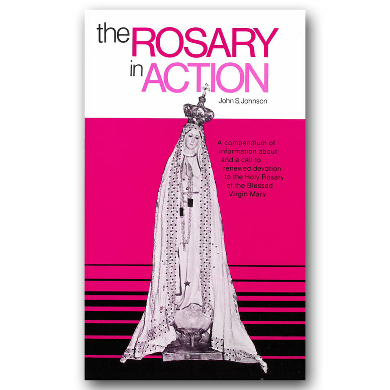 The Rosary in Action: Johnson