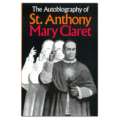 Autobiography of St. Anthony Mary Claret