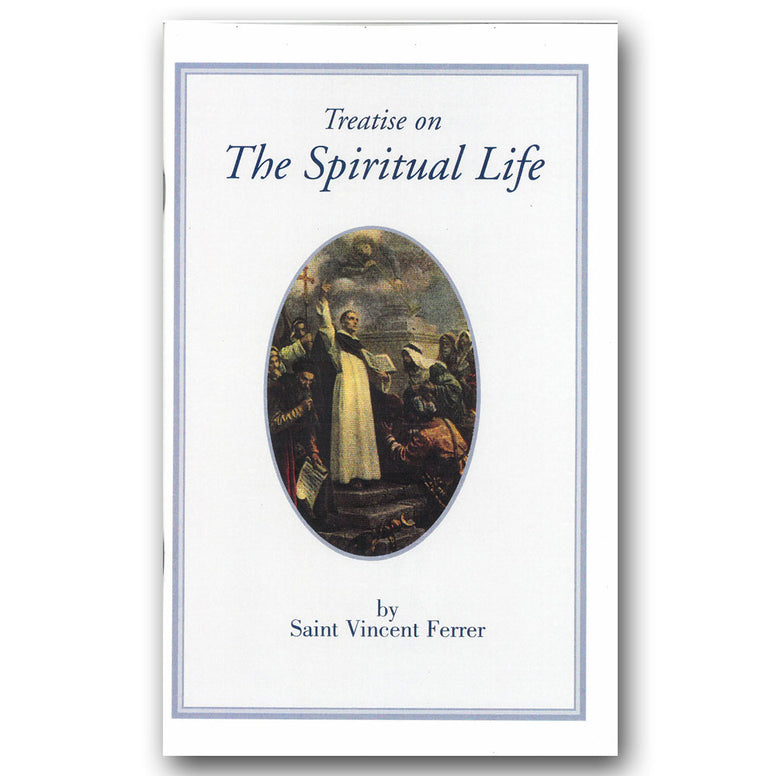Treatise on the Spiritual Life: Ferrer