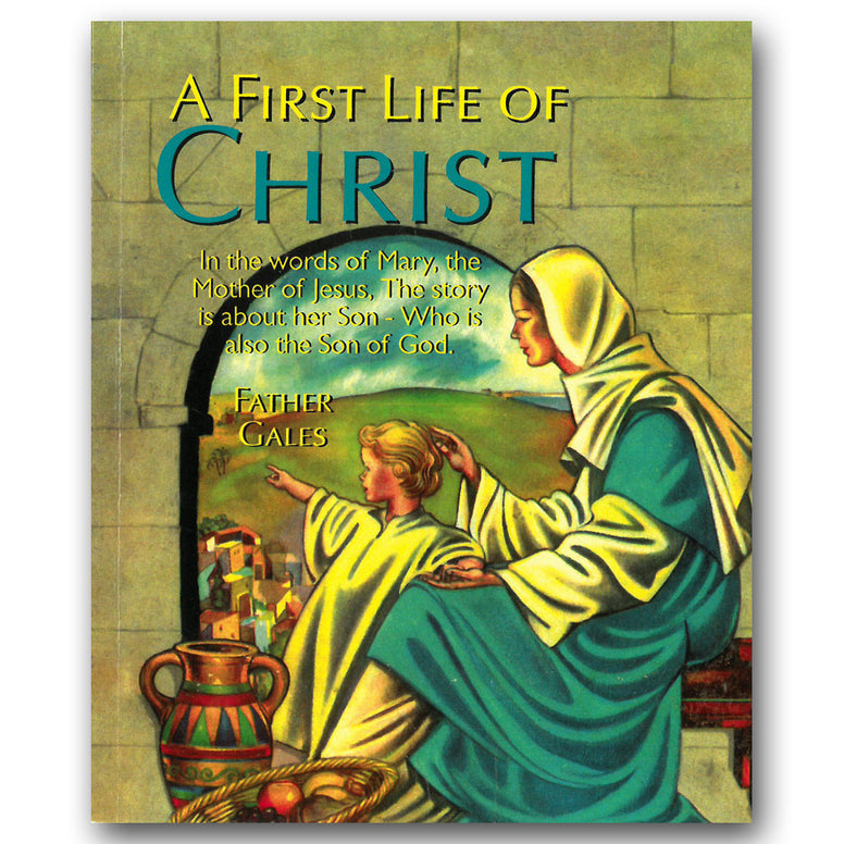 First Life of Christ