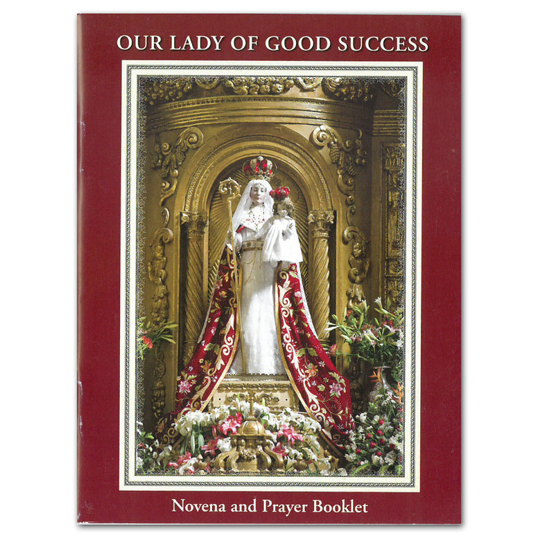 Our Lady of Good Success: Novena & Prayer Booklet
