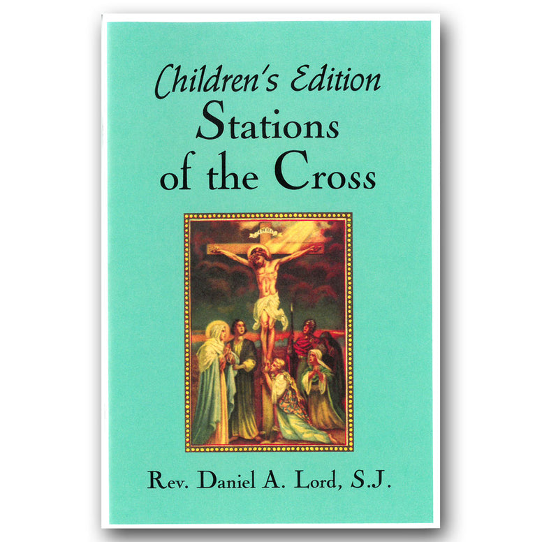 Stations of the Cross: Children's Edition