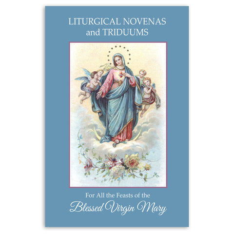 Liturgical Novenas and Triduums of the Blessed Virgin Mary
