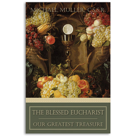 The Blessed Eucharist