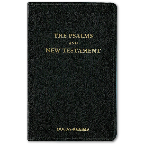The Psalms and New Testament: Douay-Rheims
