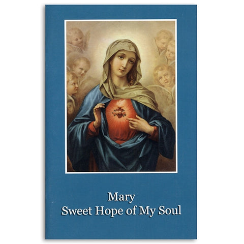 Mary, Sweet Hope of My Soul