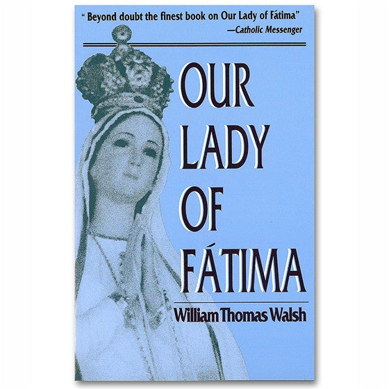 Our Lady of Fatima - Walsh