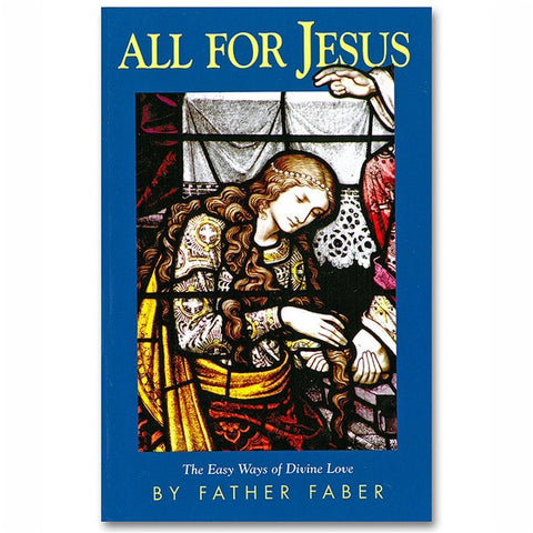 All for Jesus: Faber