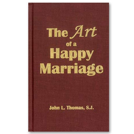 The Art of a Happy Marriage